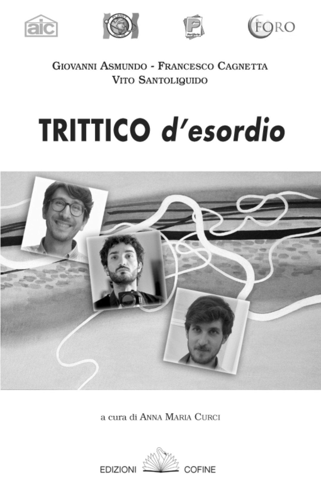 Trittico-d'esordio-Asmundo-Cagnetta-Santoliquido